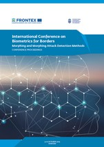 International Conference on Biometrics for Borders: Morphing and Morphing Attack Detection Methods Proceedings
